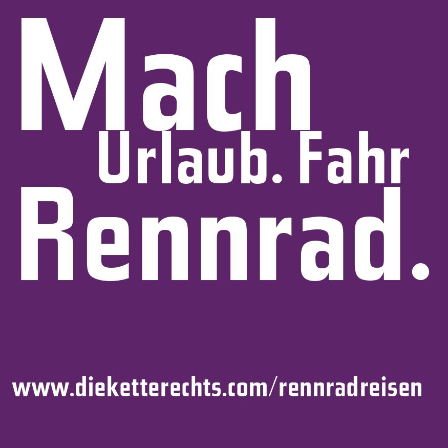 Mach Urlaub - fahr Rennrad.